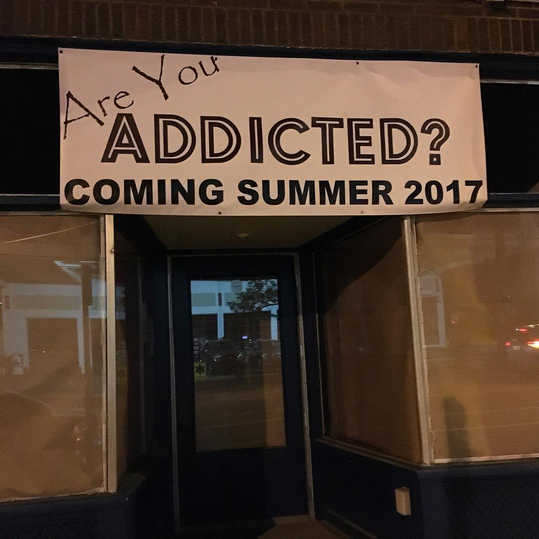 Are You Addicted? New storefront opening at 13743 Madison madisononthemove